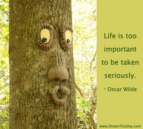 Life Too Important Taken Seriously Oscar Wilde